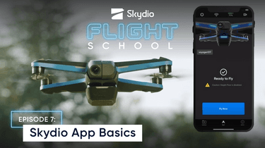 Skydio App Basics