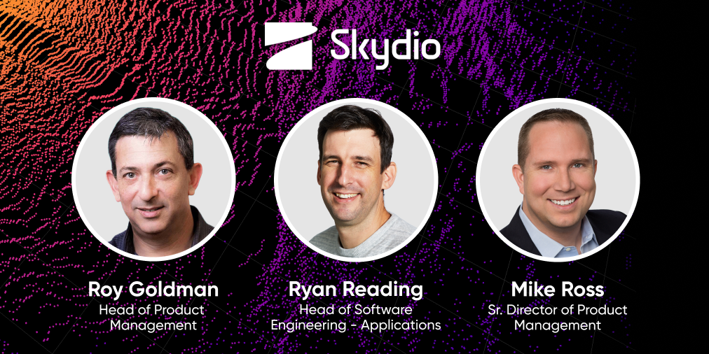 Skydio Autonomous Drone New Team Members Roy, Ryan, Mike