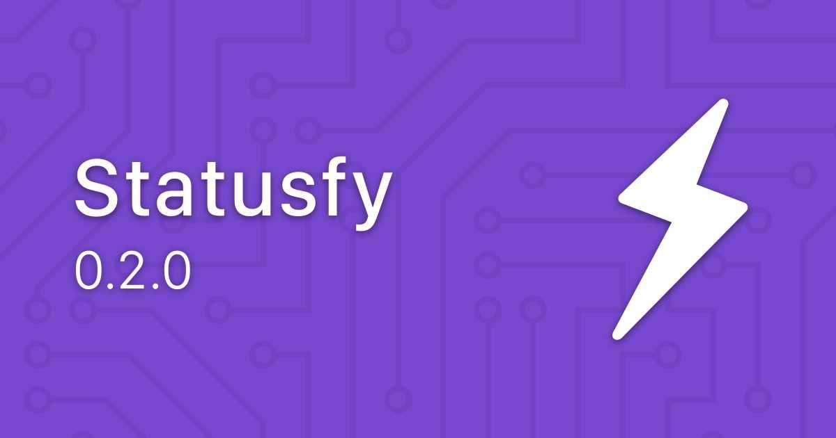 Statusfy: Release v0.2.0