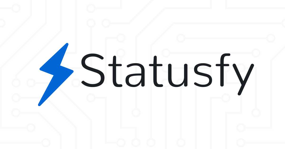 Introducing Statusfy: A Marvelous Open Source Status Page System