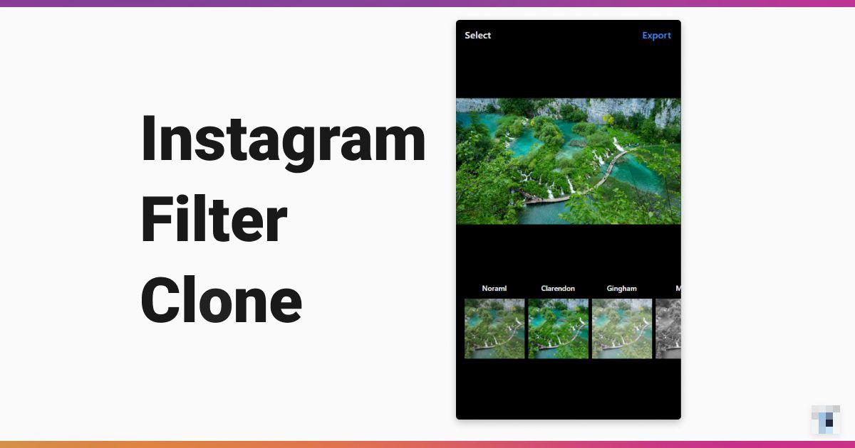 Instagram Filter Clone