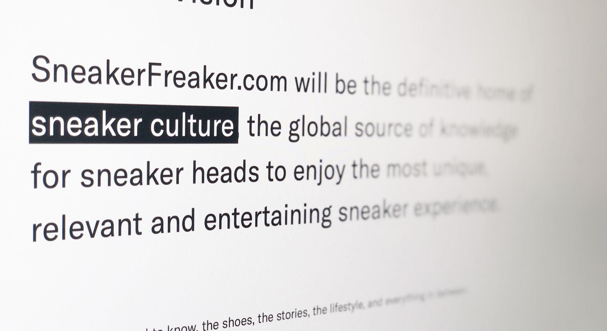 Sneaker Freaker's vision