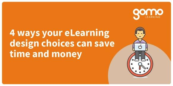 4 ways your eLearning design choices can save time and money Read more
