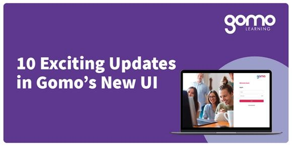 10 exciting updates in Gomo's new UI [Quick visual guide] Read more