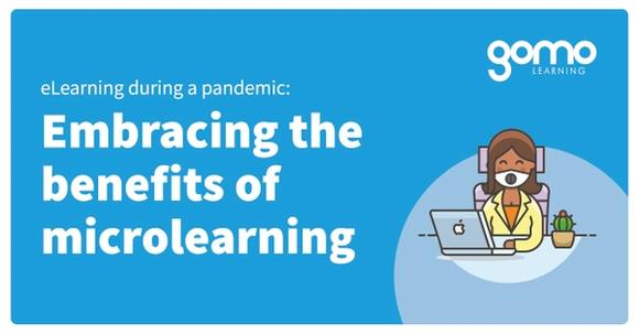 eLearning during a pandemic: Embracing the benefits of microlearning Read more