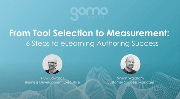 Webinar: From Tool Selection to Measurement: 6 Steps to eLearning Authoring Success Read more