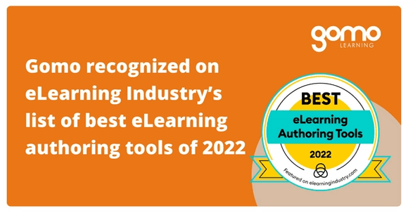 Gomo recognized on eLearning Industry's list of best eLearning authoring tools of 2022 Read more