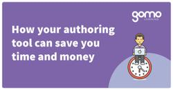 How your authoring tool can save you time and money Read more