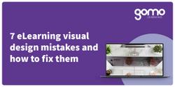 7 eLearning visual design mistakes and how to fix them Read more