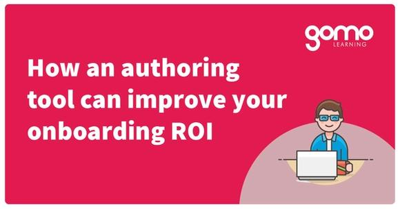 How an authoring tool can improve your onboarding ROI Read more