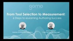 From tool selection to measurement: 6 steps to eLearning authoring success Read more