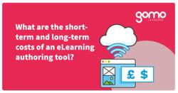 What are the short-term and long-term costs of an eLearning authoring tool? Read more