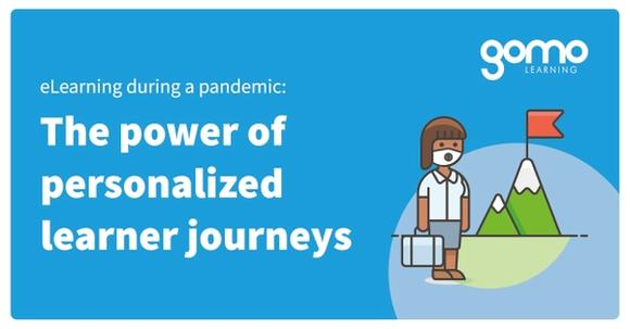 eLearning during a pandemic: The power of personalized learner journeys Read more