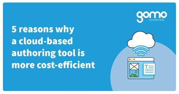 5 reasons why a cloud-based authoring tool is more cost-efficient Read more