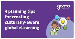 4 planning tips for creating culturally-aware global eLearning Read more