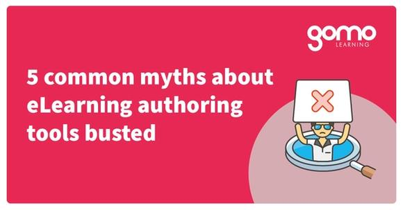 5 common myths about eLearning authoring tools busted Read more