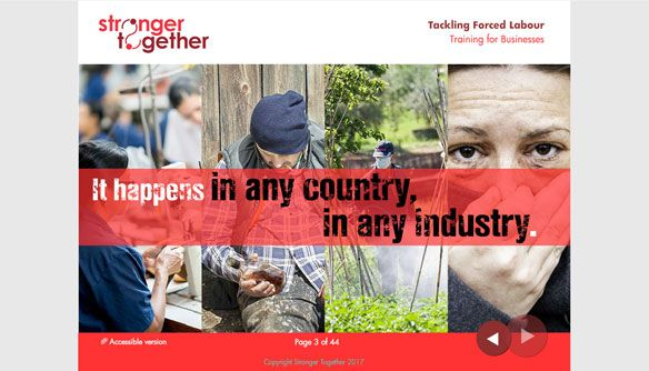 LEO and partner Stronger Together have created eLearning around forced labour and modern slavery