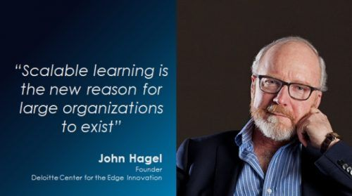 John Hagel scalable learning quote