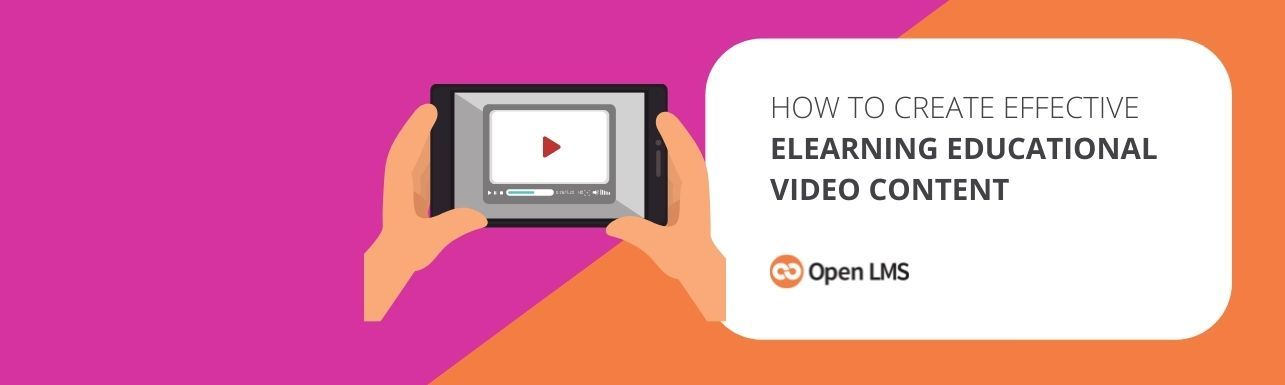 How To Create Effective eLearning Educational Video Content