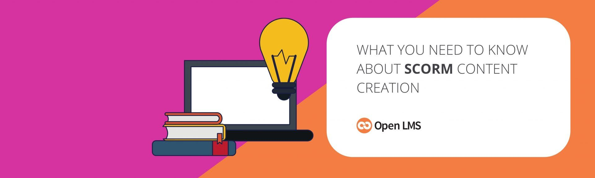 What You Need to Know About SCORM Content Creation