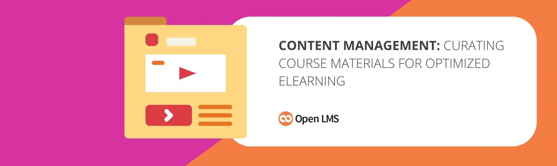 Content Management: Curating Course Materials for Optimized eLearning