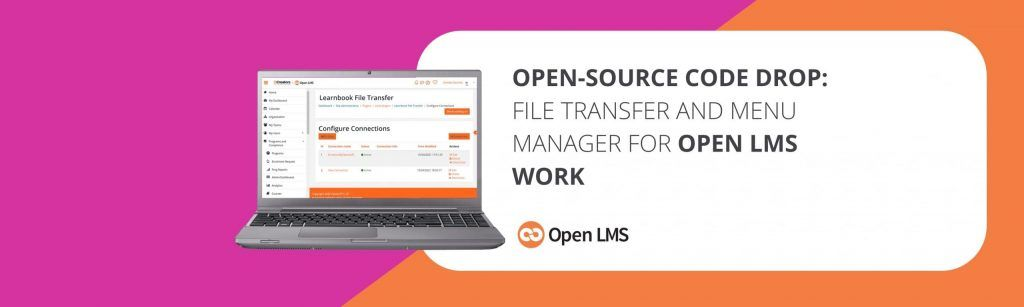 Open-Source Code Drop: File Transfer and Menu Manager for Open LMS Work