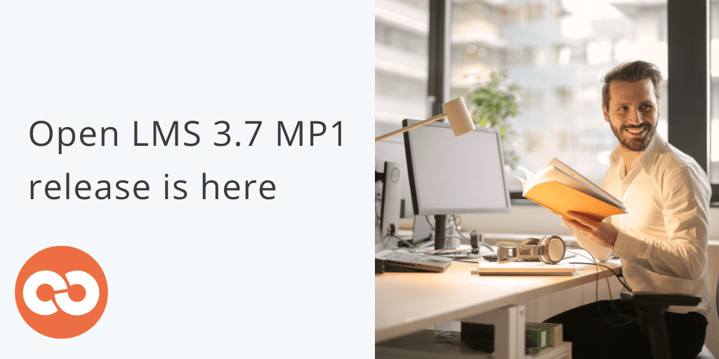 Open LMS 3.7 MP1 is here!