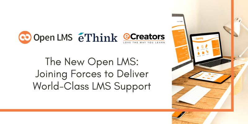 The New Open LMS: Joining Forces to Deliver World-Class LMS Support