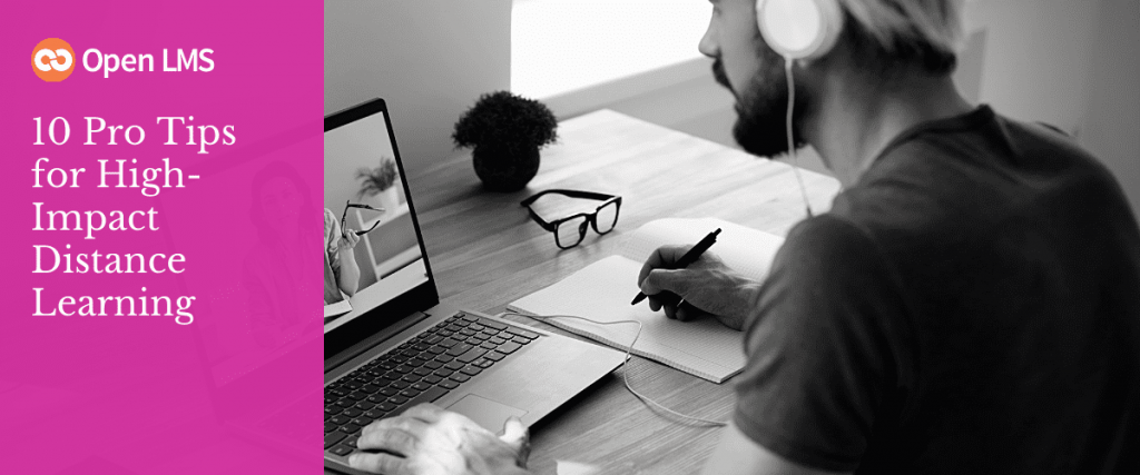 10 Pro Tips for High-Impact Distance Learning