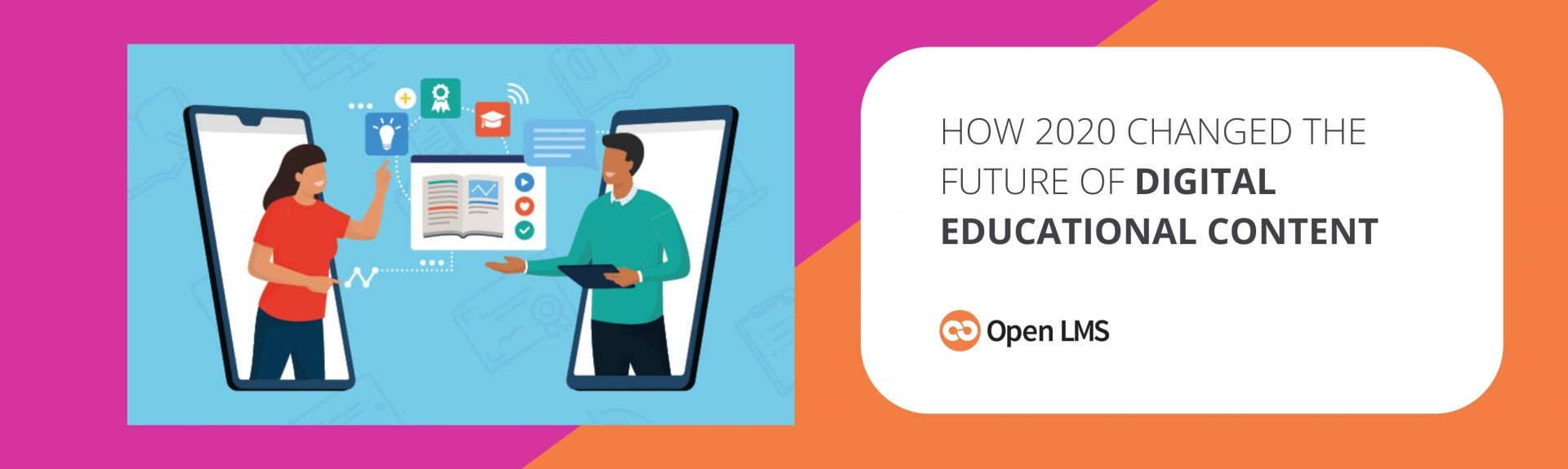 How 2020 Changed the Future of Digital Educational Content