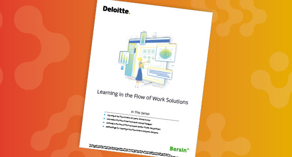 2020 Bersin by Deloitte Report - Learning in the Flow of Work