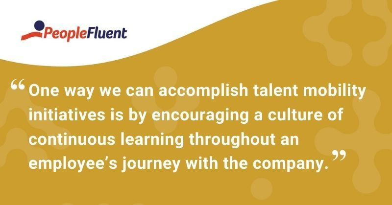 One way we can accomplish this is by encouraging a culture of continuous learning throughout an employee's journey with the company.
