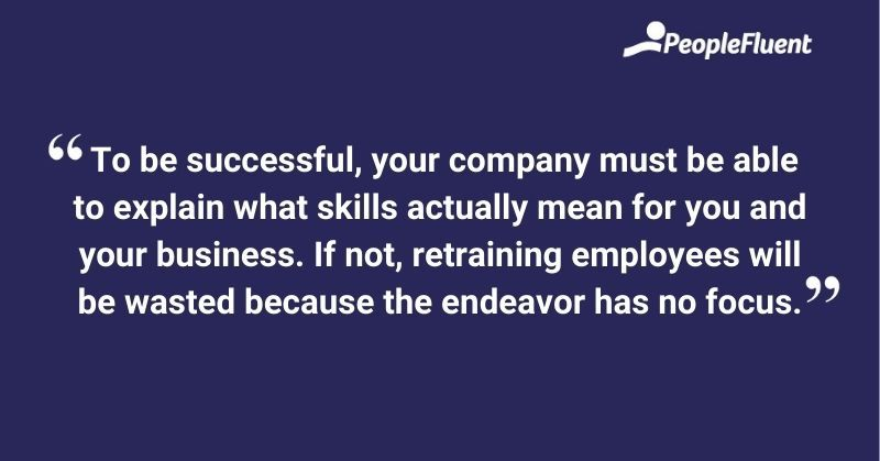 This is an image: To be successful, your company must be able explain what skills actually mean for you and your business.
