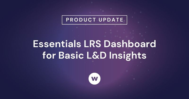 Essentials LRS offers basic L&D insights to track and explore learning outside a learning management system.