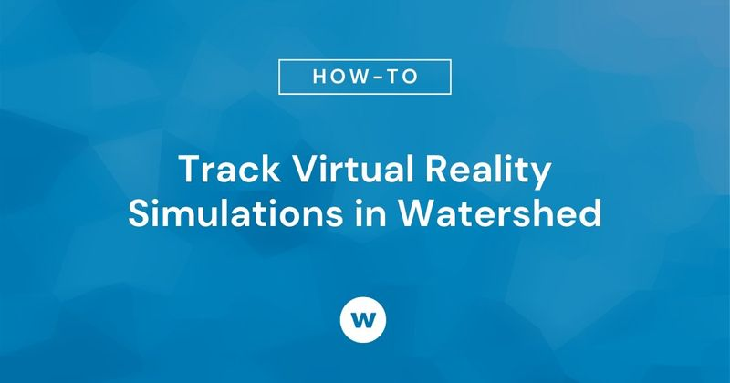 Track Virtual Reality Simulations in Watershed
