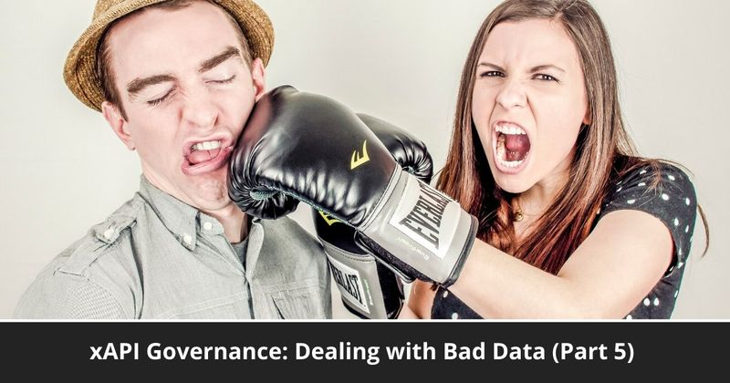 How to fix bad xAPI data