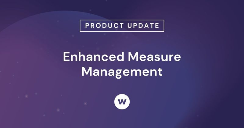 Use Enhanced Measure Management to create, organize, and edit the measures used in your Watershed reports.