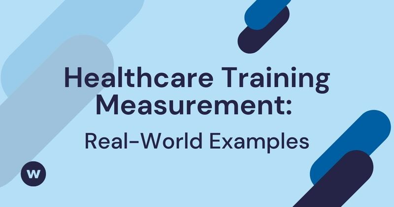 Healthcare Training Measurement Examples