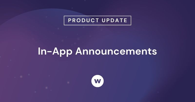 Watershed Product Updates: In-App Announcements