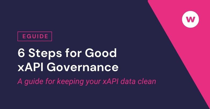 eGuide: 6 Steps for Good xAPI Governance