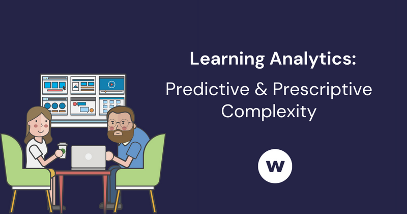 Predictive and Prescriptive Learning Analytics Complexity