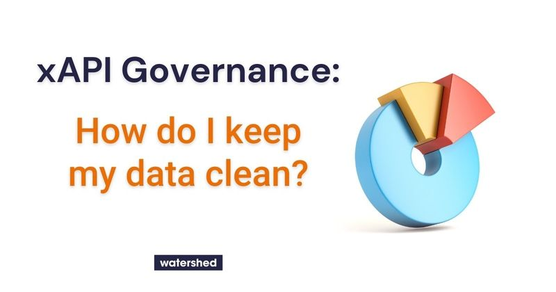 What is xAPI Governance?