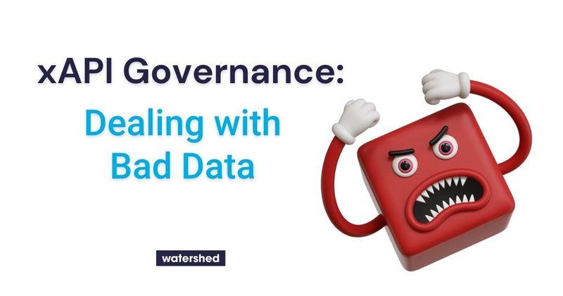 How to fix bad xAPI data