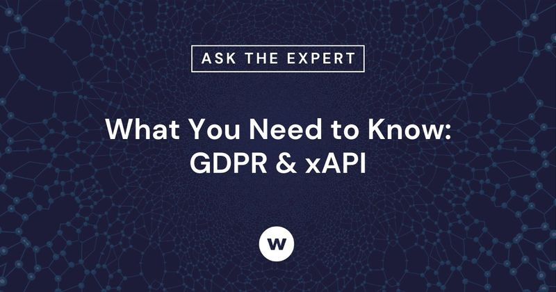 Learn more about GDPR Data Protection and xAPI.
