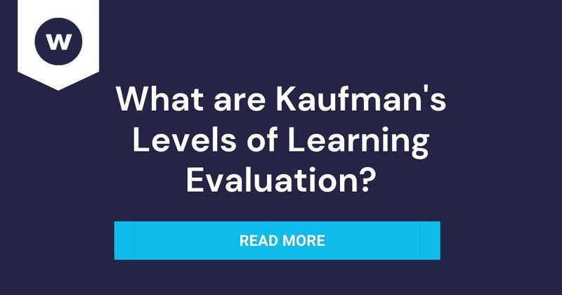 What are Kaufman's levels of learning evaluation?