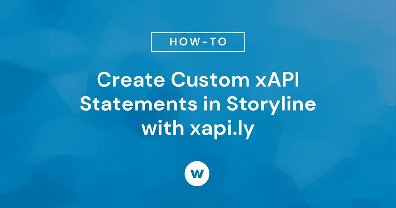 Use xapi.ly to create custom xAPI statements in storyline.