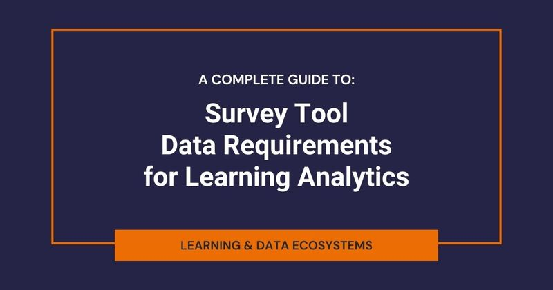 Survey Tool Data Requirements for Learning Analytics