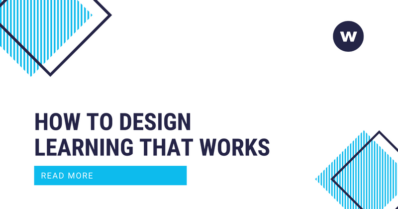 How to Design Learning That Works