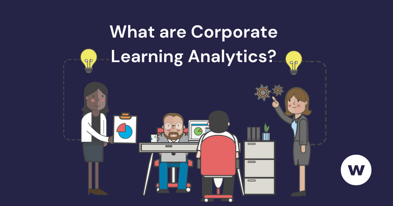 What are corporate learning analytics?