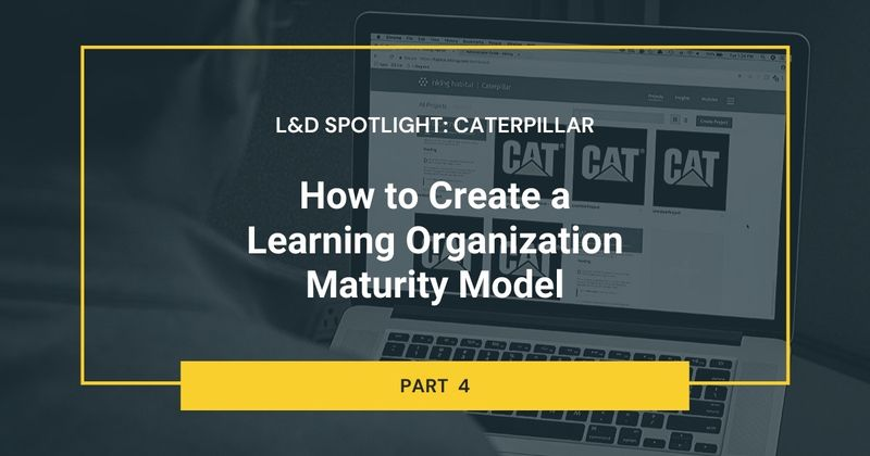 How to design maturity models for learning organizations